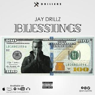 Jaydrillz -Blessings