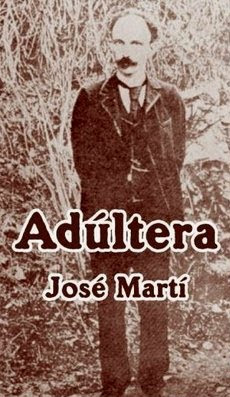 Adultera – Jose Marti