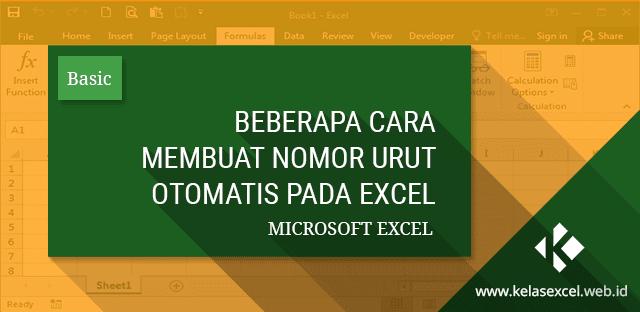 Beberapa Cara Membuat Nomor Urut Otomatis Dengan Microsoft Excel