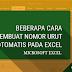 """4 Cara Membuat Nomor Urut """"Otomatis"""" Dengan Microsoft Excel"""