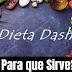 ¿Que comer en la dieta dash?