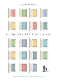 A Vida do Livreiro A. J. Fikry