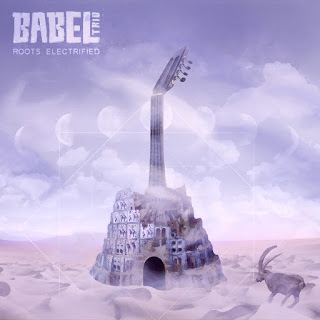 Babel Trio - Roots Electrified