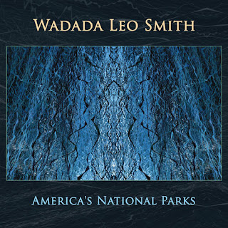 Wadada Leo Smith, America's National Parks