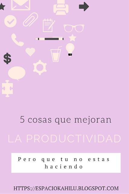 como mejorar la productividad