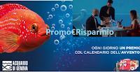 Logo Calendario dell'Avvento Acquario di Genova: vinci gratis biglietti e cene per Capodanno o San Valentino