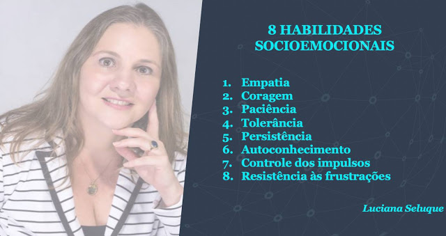 8 Habilidades Socioemocionais Luciana Seluque Inteligência Emocional