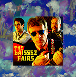The Laissez Fairs - by The Laissez Fairs