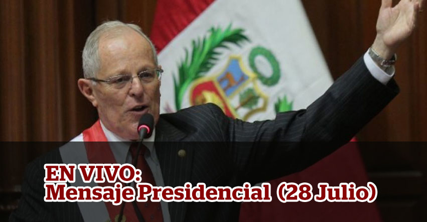 EN VIVO: Mensaje Presidencial PPK (28 Julio) Mensaje a la Nación 2107 - TV PERÚ HD - www.tvperu.gob.pe