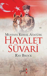 Ray Brock - Hayalet Suvari (Mustafa Kemal Atatürk)