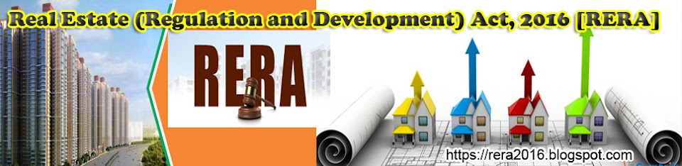 Real Estate (Regulation and Development) Act, 2016 [RERA]
