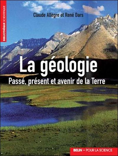 La géologie : Passé, présent et avenir de la Terre