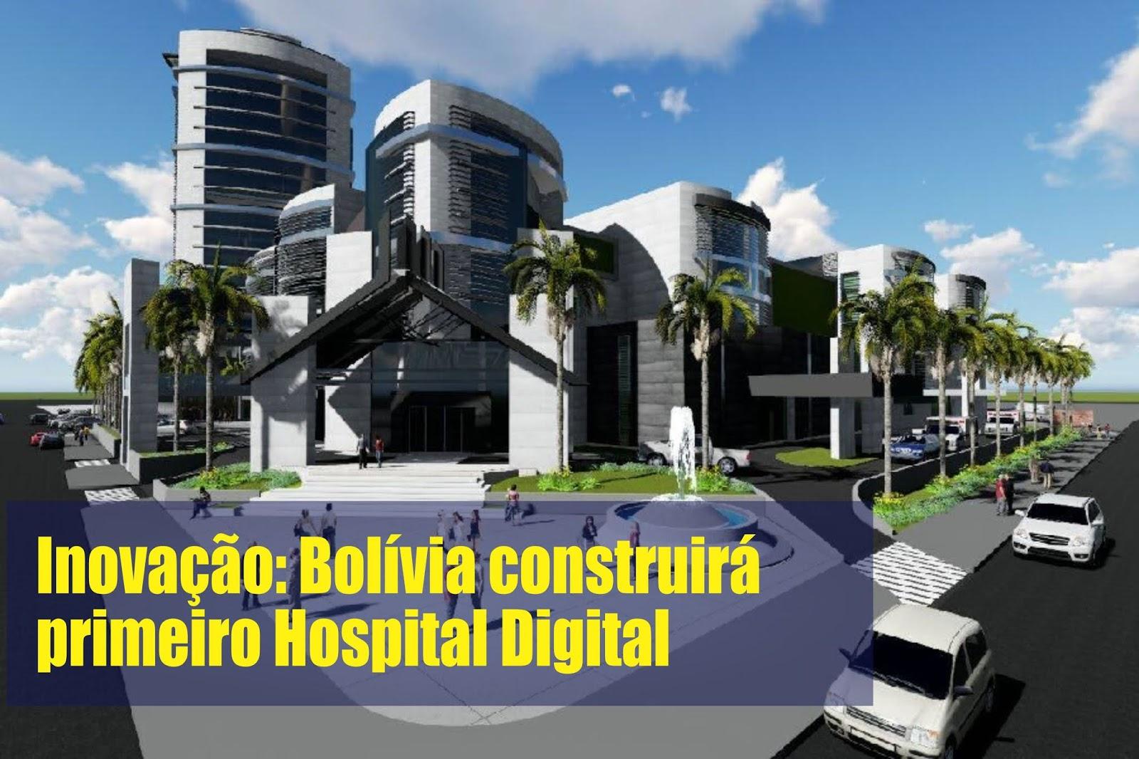 Inovação: Bolívia construirá primeiro Hospital Digital com Médico do Reino Unido