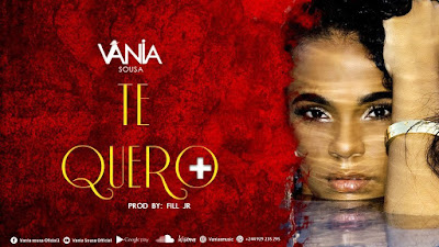 Vânia Sousa - Te Quero Mais (Kizomba) 2019 | Download Mp3