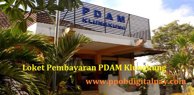 Griya Bayar Digital Pay Loket PPOB Pembayaran Tagihan PDAM Klungkung Bali