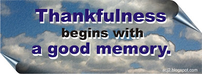 thankfulness begins with good memory