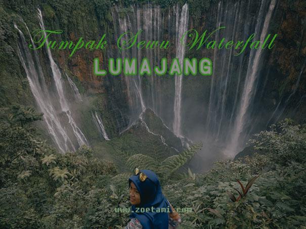 Informasi Lengkap Air Terjun Tumpak Sewu Lumajang Jawa Timur