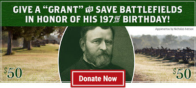 Commemorate Ulysses Grant's Birthday by Giving a Grant to Save Battlefields