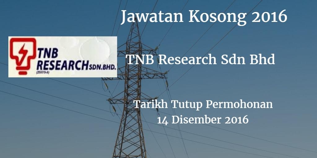 Jawatan Kosong TNB Research Sdn Bhd 14 Disember 2016