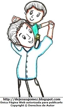 Papá cargando a su hijo. Dibujo de papá de Jesus Gómez