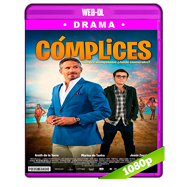 Cómplices (2018) WEB-DL 1080p Latino