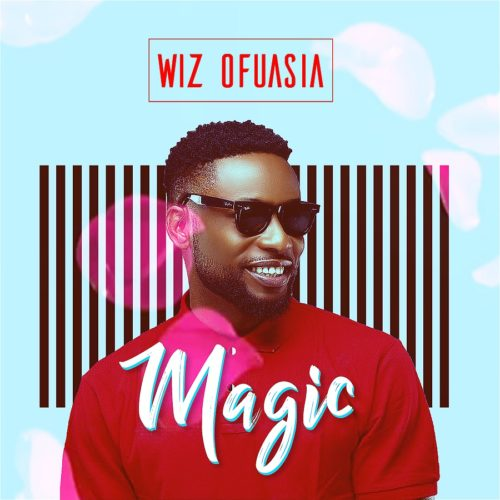 "[Song] Wizboyy – ""Magic - mp3made.com.ng"