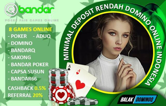 Minimal Deposit Rendah Domino Online Indonesia