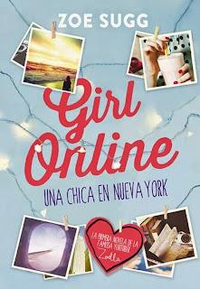 Conoce ''Girl Online: Una Chica en Nueva York'', de Zoe Sugg