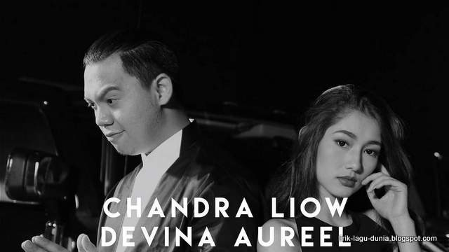 Chandra Liow dan Devina Aureel