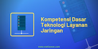 Teknologi Layanan Jaringan