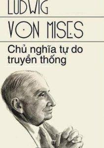 Chủ Nghĩa Tự Do Truyền Thống - Ludwig von Mises