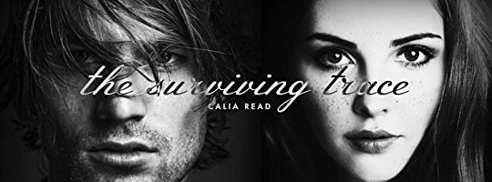 Calia Read: The Surviving Trace (Surviving Time #1)
