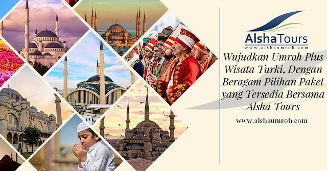 Umroh Plus Turki 2019 10 dan 12 Hari