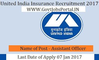 United India Insurance Corporation Recruitment 2017 For Assistant Officers Post