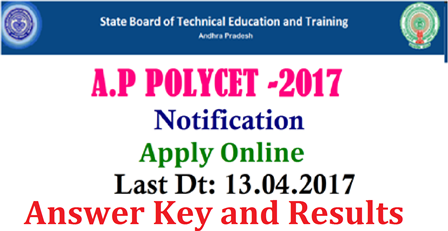A.P POLYCET-2017 Notification | POLYTECHNIC COMMON ENTRANCE TEST -2017 |Andhra Pradesh Polytechnic Entrance Notification-2017 | State Board of technical Education and training | Polytechnic Common Entrance test Notification for the year 2017 | Telangana State Technical Education and Training, Hyderabad Board has released Notification for Polytechnic Common Entrance Test-2017| AP Polycet 2017 Application Form | AP Potechnic CET 2017 | AP POLYCET 2017| AP CEEP 2017| AP Polytecnic Exam date | AP Polycet 2017| AP Diploma Polytecnic Entrance Exam 2017| AP Polycet 2017 Notification Online APPLication Form Entrance Exam Date | AP polycet application Form | AP Polytechnic Common Entrance Test| Andhra Pradesh Polytechnic Common Entrance Test 2017 | AP Polytecnic Notification, Eligibility,Fee Payment Important dates, Hall Tickets| AP Polytecnic 2017 Answer Key Sheet|Ap Polycet 2017 Results,Counselling Dates| Ap Polyctecnic 2017 College wise Allotment Details| ap-polycet-ceep-Polytechnic-Common-Entrance-test-Notification-2017-online--application-hall-Tickets-Results-download State Boad of Technical Education and Training has issue Notification for Polytechnic Common Entrance Test POLYCET-2016 to get Admission into all Diploma Courses (Except Pharmacy)/2017/03/ap-polycet-ceep-Polytechnic-Common-Entrance-test-Notification-2017-online--application-hall-Tickets-Results-download-sbtetap.gov.in-polycet.nic.in.html