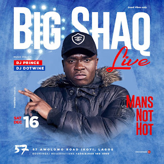 Mans Not Hot- Big Shaq at 57 this Saturday
