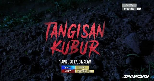Tangisan Kubur Lakonan Emma Maembong Dan Alvin Chong