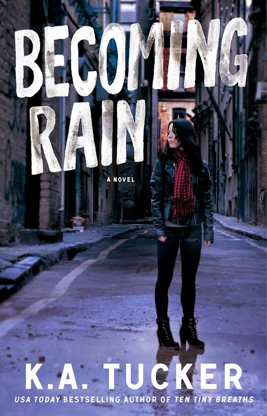 Release Day Blitz: Becoming Rain by K.A Tucker