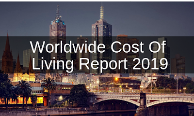 Worldwide Cost of Living Report 2019