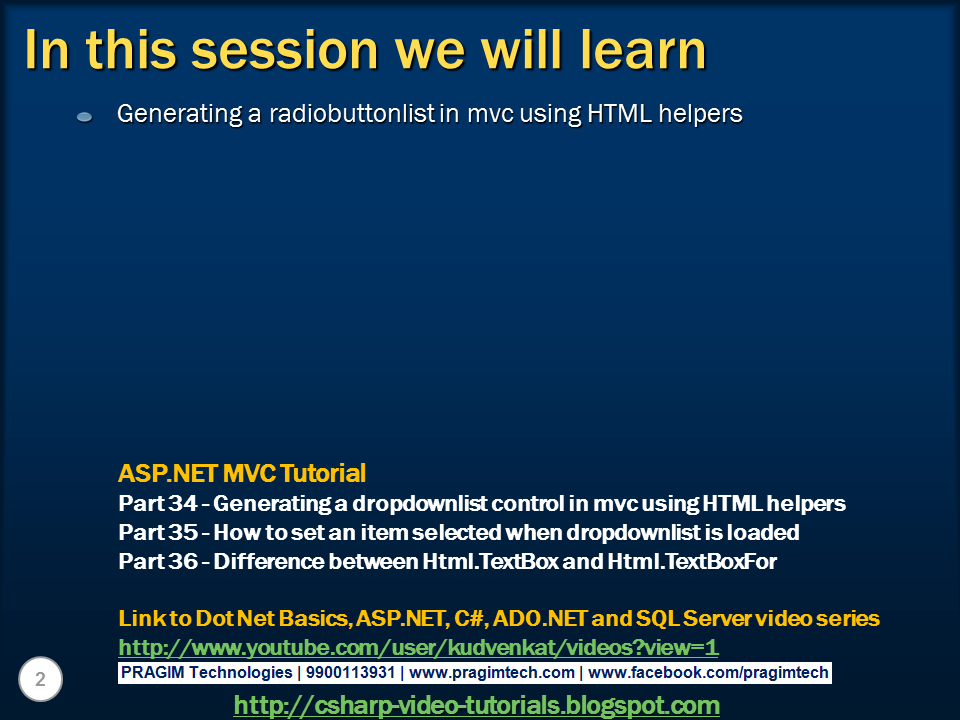 Sql server. .net and c# video tutorial: Part 37 - Generating a RadioButtonList control in MVC using HTML helpers