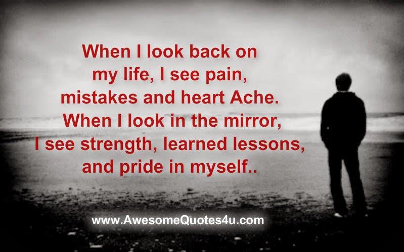 When I Look Back Quotes: Awesome Quotes: When I Look Back On My Life