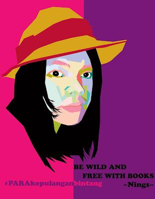 Be wild and Free with Books adalah motto saya tentang membaca. Ilustrasi oleh: Febri Simon Lumban Toruan. Motto membaca oleh Nings S Lumban Toruan. Blogger buku Indonesia