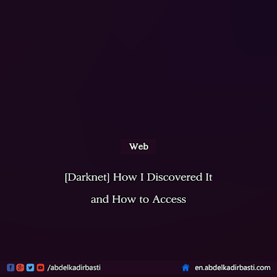 How I Discovered Darknet and How to Access