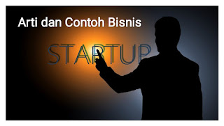 Arti bisnis startup