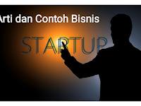 Pengertian Bisnis StartUp dan Contohnya