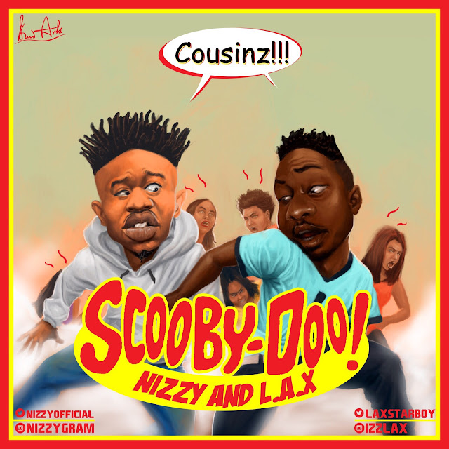 NIZZY AND L.A.X SCOOBY DOO