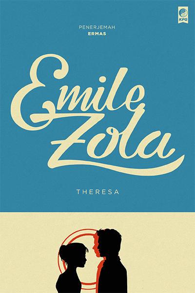 Emile Zola adalah seorang penulis Prancis yang berpengaruh Theresa karya Emile Zola PDF