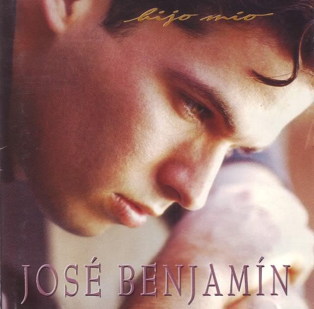 José Benjamín-Hijo Mio-