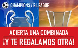 sportium Champions y E.League: Consigue tu Combinada Gratis 24-26 abril