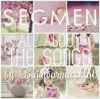 Segmen All About The Songs